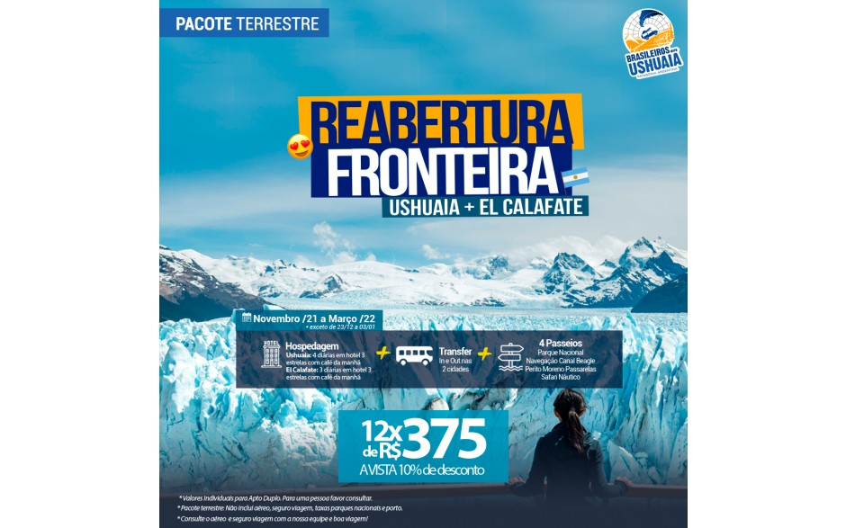 Pacote Reabertura da Fronteira - Ushuaia + El Calafate