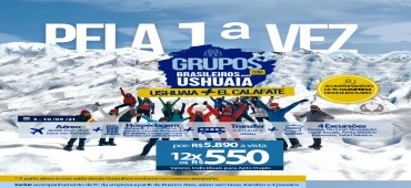 Pacote Grupos para Ushuaia + El Calafate