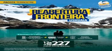 Pacote Reabertura da Fronteira - Ushuaia