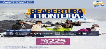 Pacote Reabertura da Fronteira - Ushuaia - Abril a Setembro 2022